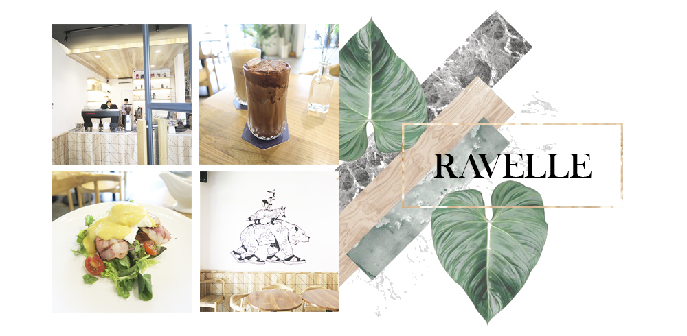 Ravelle – New Addition to One of Our Favourite Cozy Brunch Spot
